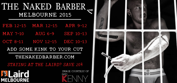 naked barber dick savvy laird melbourne